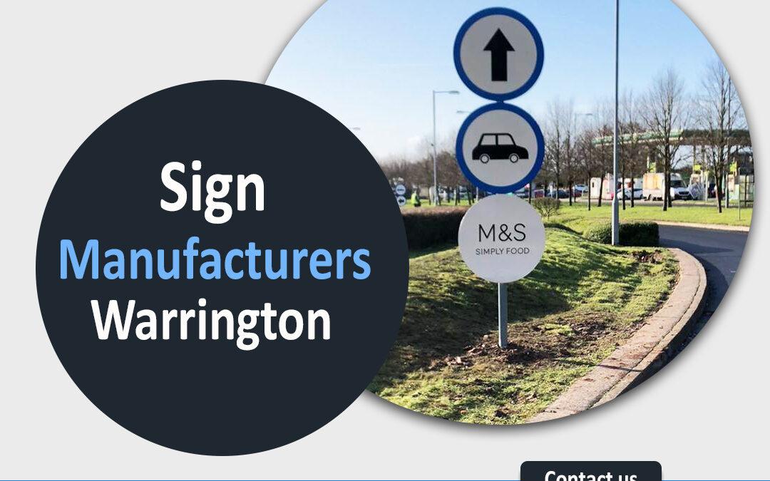 Sign Manufacturers Warrington